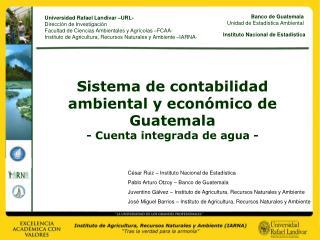 Sistema de contabilidad ambiental y econ mico de Guatemala - Cuenta integrada de agua -
