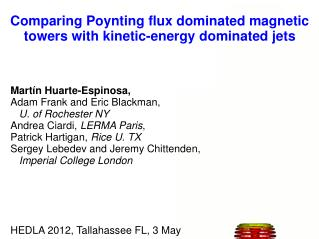 Comparing Poynting flux dominated magnetic towers with kinetic-energy dominated jets