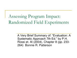 Assessing Program Impact:  Randomized Field Experiments