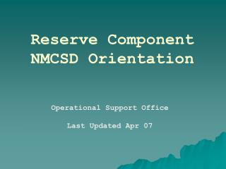 Reserve Component NMCSD Orientation