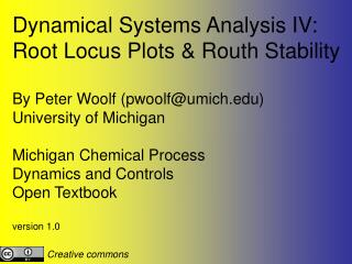 Dynamical Systems Analysis IV: Root Locus Plots & Routh Stability