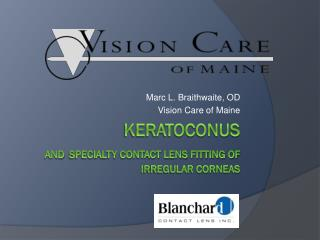 Keratoconus And specialty contact lens fitting of irregular corneas