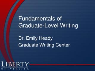 Fundamentals of  Graduate-Level Writing