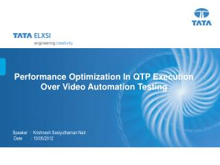 Performance Optimization In QTP Execution Over Video Automation Testing