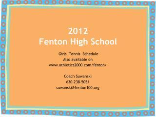 2012 Fenton High School