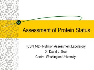 Assessment of Protein Status