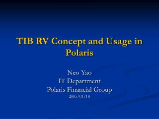 TIB RV Concept and Usage in Polaris