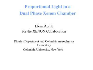 Proportional Light in a Dual Phase Xenon Chamber