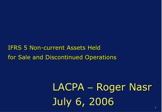 LACPA  –  Roger Nasr July 6, 2006