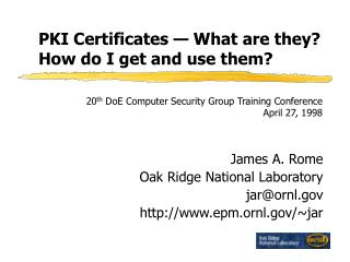PKI Certificates — What are they?  How do I get and use them?