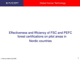 Effectiveness and ffficiency of FSC and PEFC forest certifications on pilot areas in