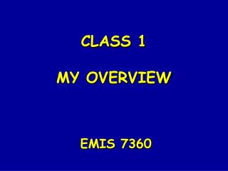 CLASS 1 MY OVERVIEW