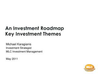 An Investment Roadmap Key Investment Themes