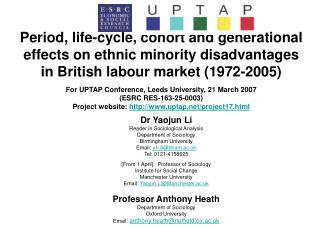 Dr Yaojun Li Reader in Sociological Analysis Department of Sociology Birmingham University