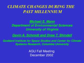 CLIMATE CHANGES DURING THE PAST MILLENNIUM