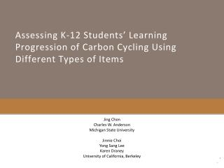 Assessing K-12 Students' Learning Progression of Carbon Cycling Using Different Types of Items