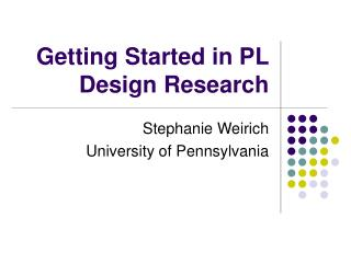Getting Started in PL Design Research