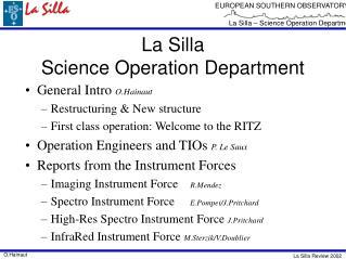 La Silla  Science Operation Department