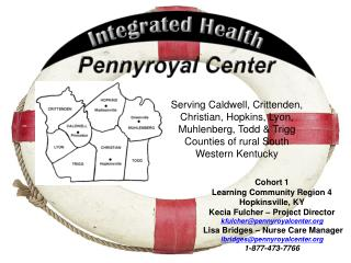 Cohort 1 Learning Community Region 4 Hopkinsville, KY Kecia Fulcher – Project Director