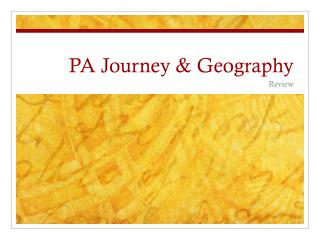 PA Journey & Geography