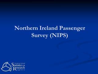Northern Ireland Passenger Survey (NIPS)