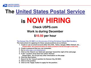 The  United States Postal Service  is  NOW HIRING Check USPS Work is during December