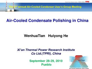The 2 nd  annual Air-Cooled Condenser User's Group Meeting