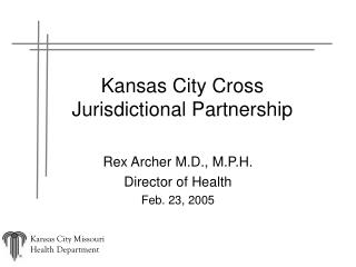 Kansas City Cross Jurisdictional Partnership