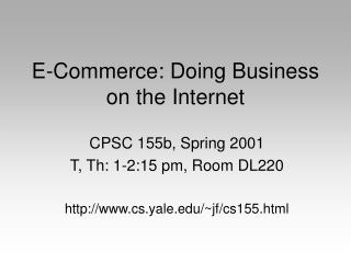 E-Commerce: Doing Business on the Internet