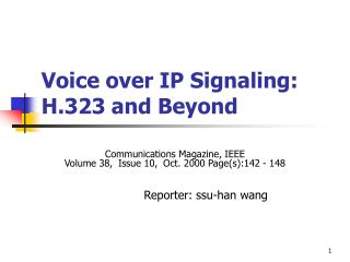 Voice over IP Signaling: H.323 and Beyond