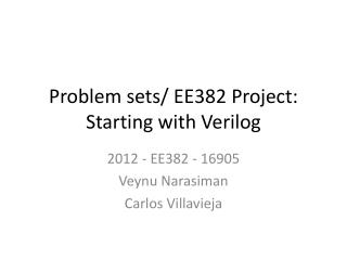 Problem sets/ EE382 Project: Starting with Verilog