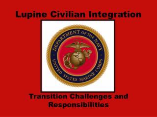 Lupine Civilian Integration