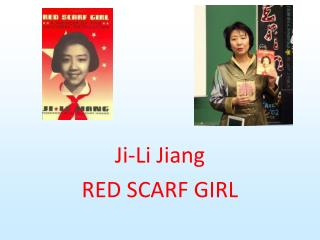 Ji-Li Jiang RED SCARF GIRL