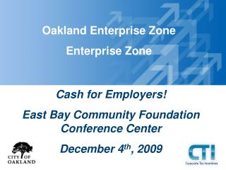 Oakland Enterprise Zone Enterprise Zone