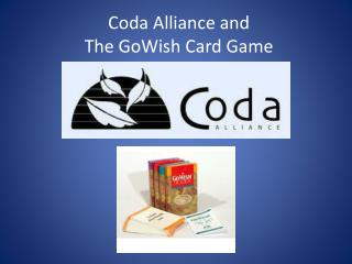 Coda Alliance and  The GoWish Card Game