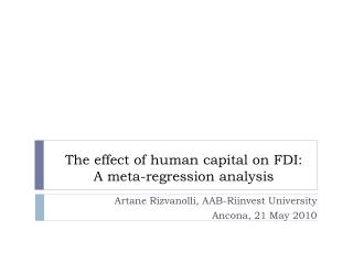 The effect of human capital on FDI:  A meta-regression analysis
