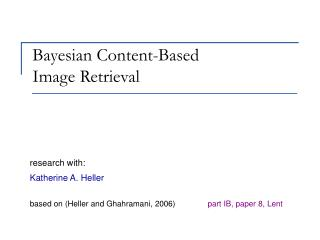 Bayesian Content-Based  Image Retrieval