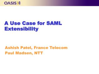A Use Case for SAML Extensibility