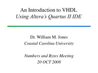 An Introduction to VHDL   Using Altera's Quartus II IDE