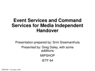 Event Services and Command Services for Media Independent Handover