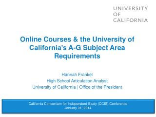 Online Courses & the University of California's A-G Subject Area Requirements