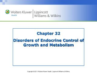 Chapter 32 Disorders of Endocrine Control of Growth and Metabolism