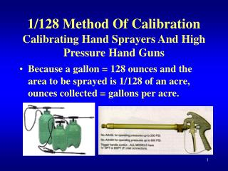 1/128 Method Of Calibration Calibrating Hand Sprayers And High Pressure Hand Guns