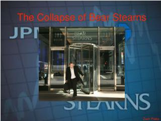The Collapse of Bear Stearns