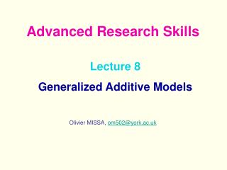 Lecture 8  Generalized Additive Models