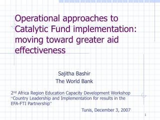 Operational approaches to Catalytic Fund implementation: moving toward greater aid effectiveness