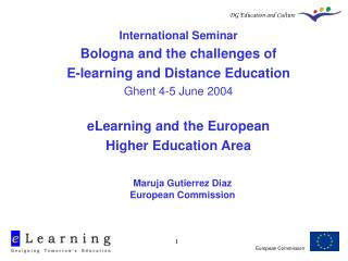 International Seminar Bologna and the challenges of  E-learning and Distance Education