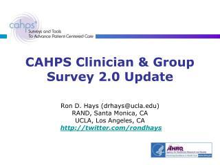 CAHPS Clinician & Group Survey 2.0 Update