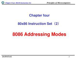 Chapter four 80x86 Instruction Set ? 2 ? 8086 Addressing Modes