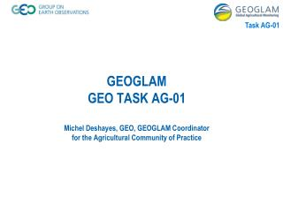 Task AG-01  Recent Progress and Key 2014 Outputs
